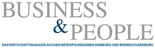 Business & People -Das Wirtschaftsmagazin aus den Metropolregionen Hamburg und Bremen / Oldenburg