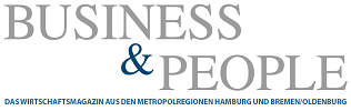 Business & People - Das Wirtschaftsmagazin aus den Metropolregionen Hamburg und Bremen / Oldenburg